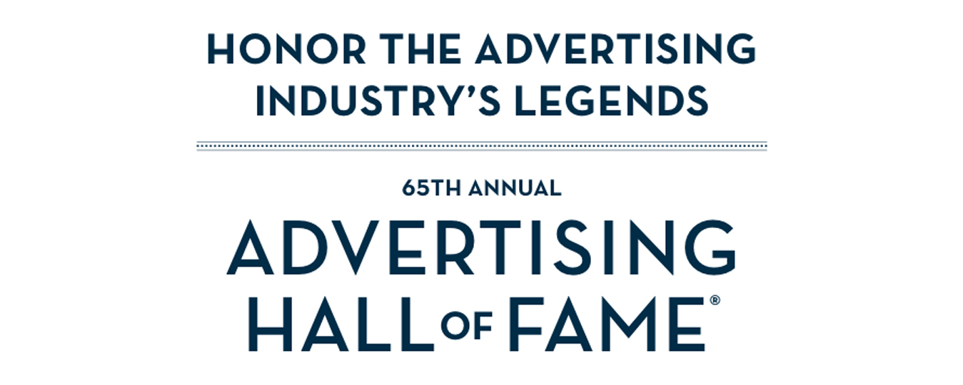 65th Annual Advertising Hall of Fame